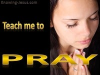 Teach Me To Pray - Study in Prayer (11)