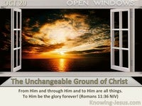 The Unchangeable Ground of Christ