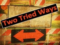 Two Tried Ways - Growing In Grace (20)