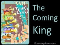 The Coming King - Perfect MAN Eternal SON (5)