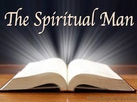The Spiritual Man - Man's Nature and Destiny (21)