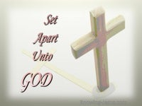 Set Apart Unto God