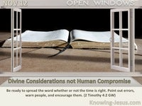 Divine Considerations not Human Compromise