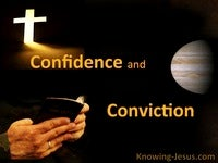 Confidence and Conviction - Growing In Grace (15)