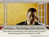 Confusion – The Strategy of the Evil One