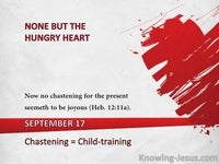 Chastening = Child-training