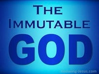 The Immutable God - Character and Attributes of God (23)