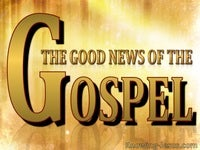 The Good News of the Gospel