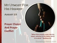 Prayer Choice And Prayer Conflict