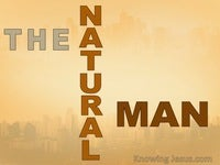 The Natural Man - Man's Nature and Destiny (16)