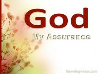 God, My Assurance  (All I Need-2)