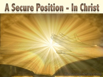 A Secure Position In Christ