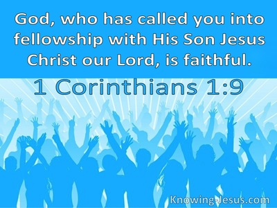 Called Unto the Fellowship of His Son