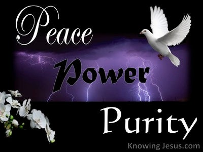 Peace, Power, Purity