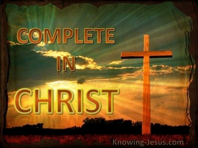 Complete in Christ - Grace Thru Faith- study [25]