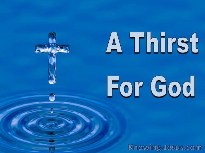 Image result for images of thirst for God