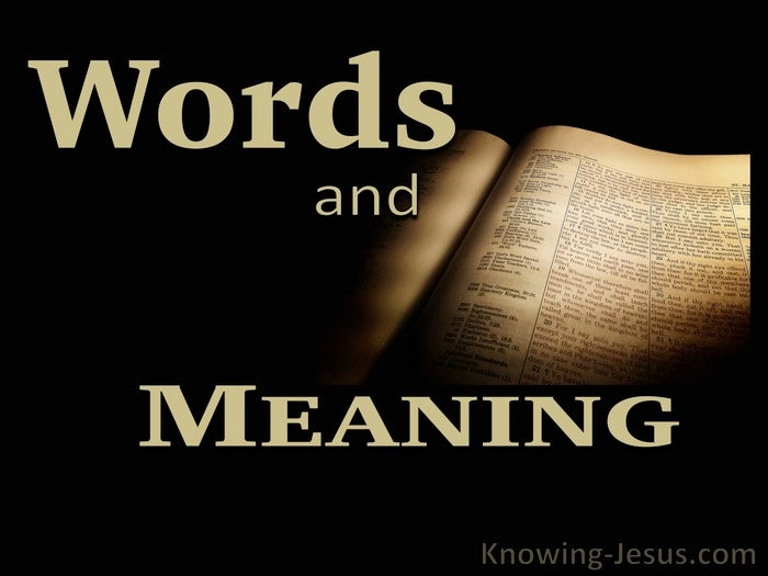 Words and Meanings - Growing In Grace (23)